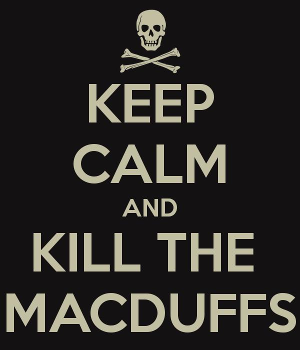 Why does macbeth kill macduff's family